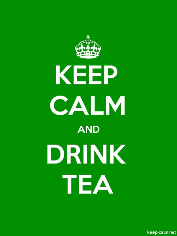KEEP CALM AND DRINK TEA - white/green - Default (600x800)
