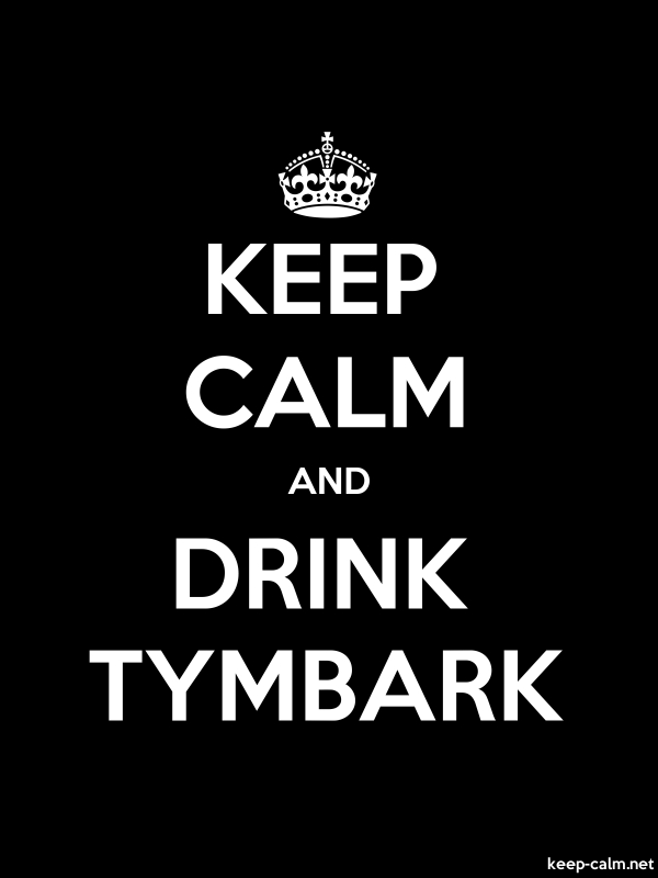 KEEP CALM AND DRINK TYMBARK - white/black - Default (600x800)