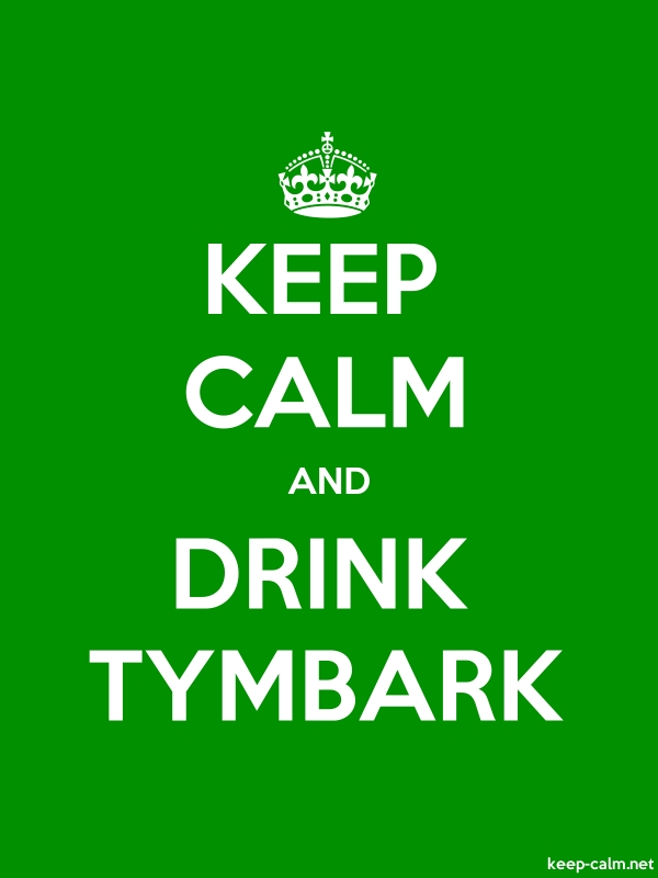KEEP CALM AND DRINK TYMBARK - white/green - Default (600x800)