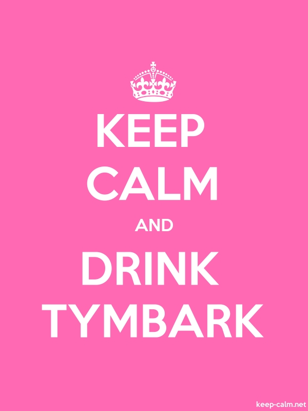 KEEP CALM AND DRINK TYMBARK - white/pink - Default (600x800)