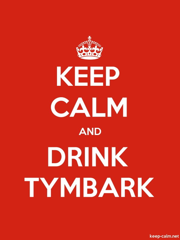 KEEP CALM AND DRINK TYMBARK - white/red - Default (600x800)