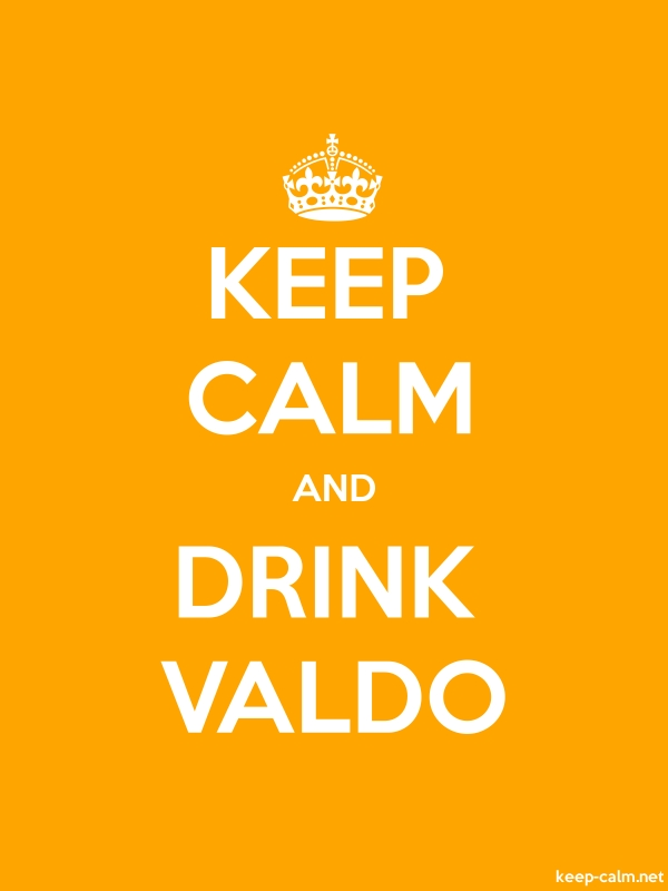 KEEP CALM AND DRINK VALDO - white/orange - Default (600x800)