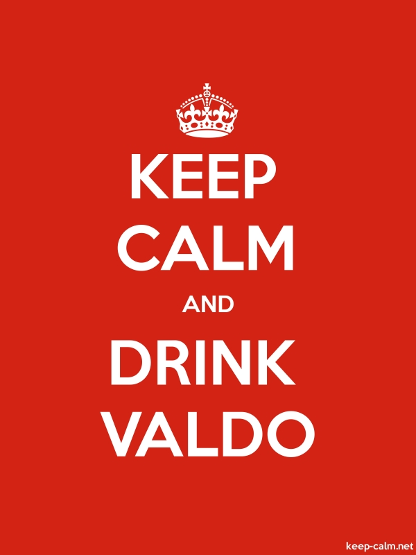 KEEP CALM AND DRINK VALDO - white/red - Default (600x800)
