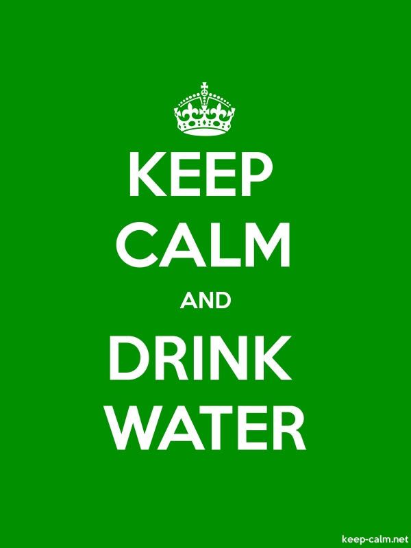 KEEP CALM AND DRINK WATER - white/green - Default (600x800)