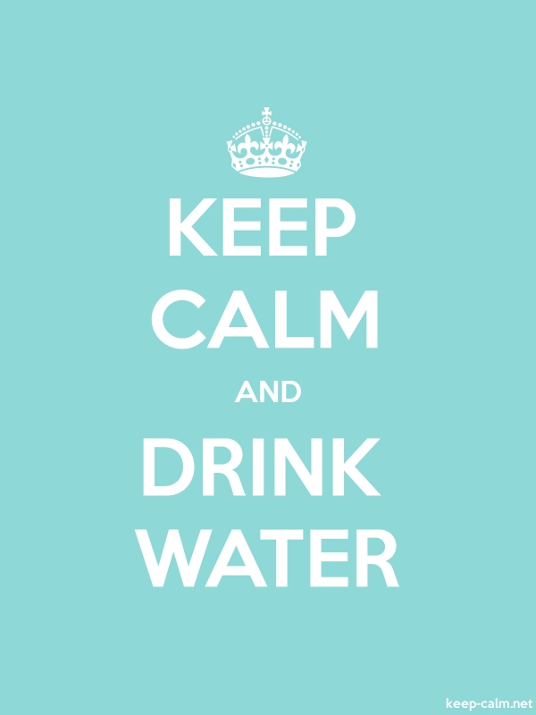 KEEP CALM AND DRINK WATER - white/lightblue - Default (600x800)