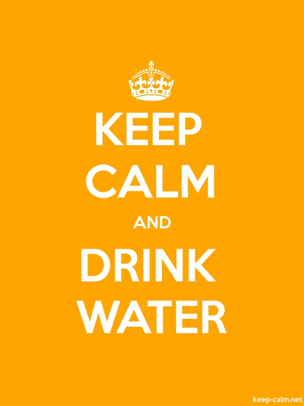 KEEP CALM AND DRINK WATER - white/orange - Default (600x800)