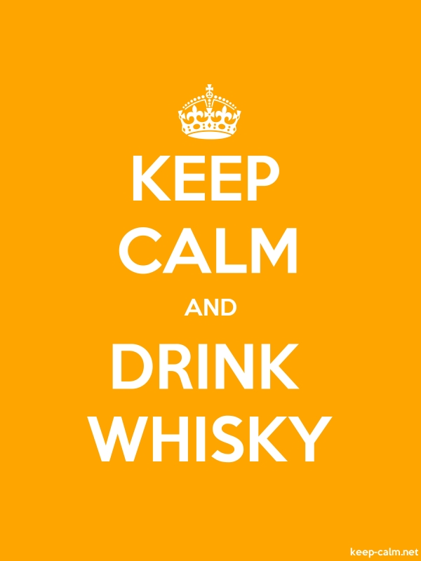 KEEP CALM AND DRINK WHISKY - white/orange - Default (600x800)