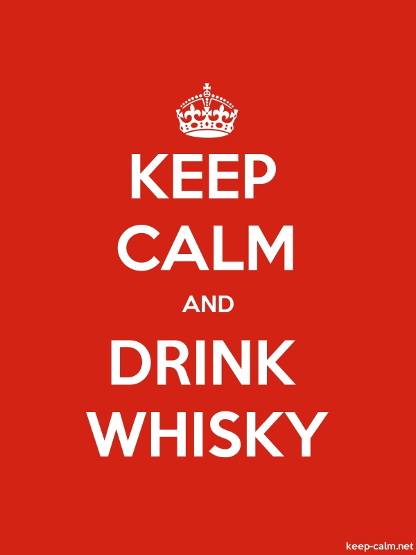 KEEP CALM AND DRINK WHISKY - white/red - Default (600x800)