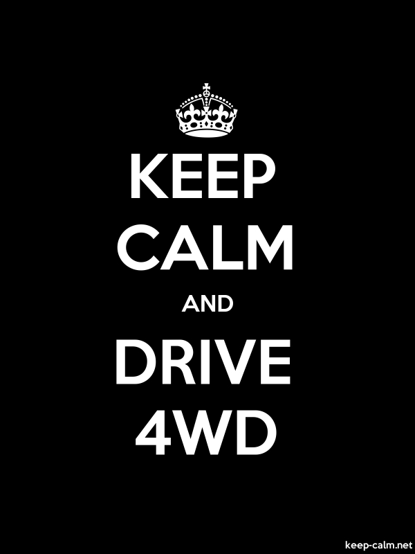KEEP CALM AND DRIVE 4WD - white/black - Default (600x800)