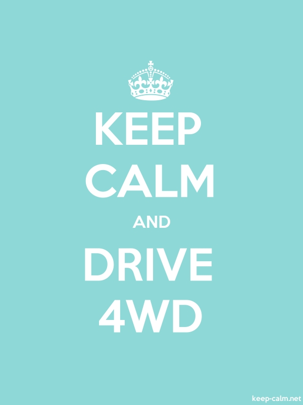KEEP CALM AND DRIVE 4WD - white/lightblue - Default (600x800)