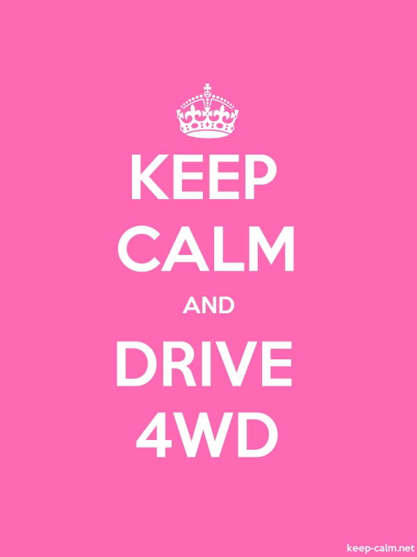 KEEP CALM AND DRIVE 4WD - white/pink - Default (600x800)