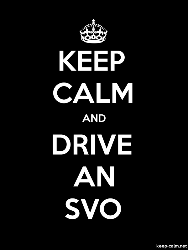 KEEP CALM AND DRIVE AN SVO - white/black - Default (600x800)