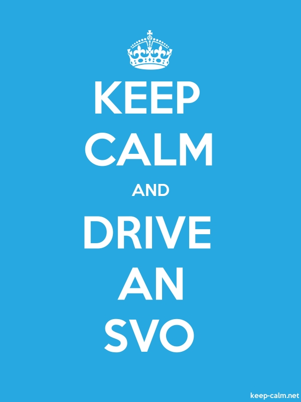 KEEP CALM AND DRIVE AN SVO - white/blue - Default (600x800)