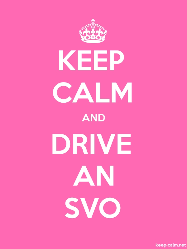 KEEP CALM AND DRIVE AN SVO - white/pink - Default (600x800)