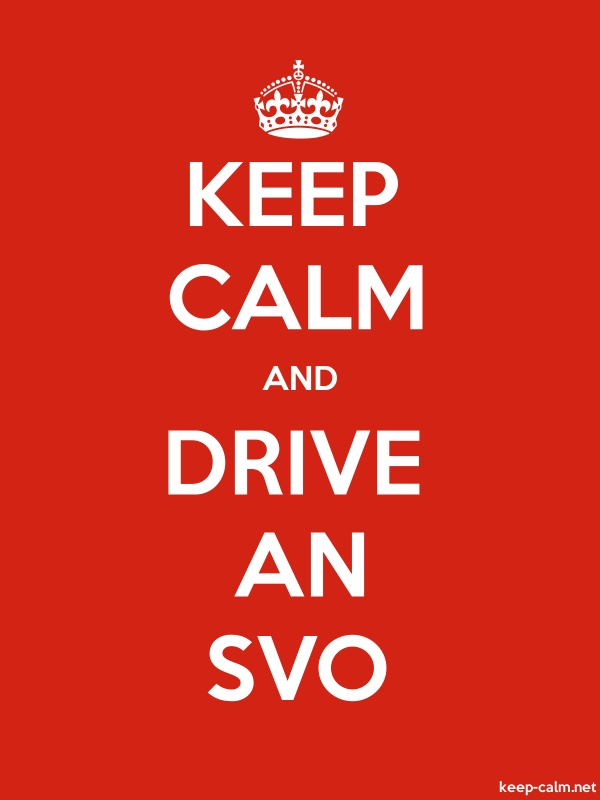 KEEP CALM AND DRIVE AN SVO - white/red - Default (600x800)