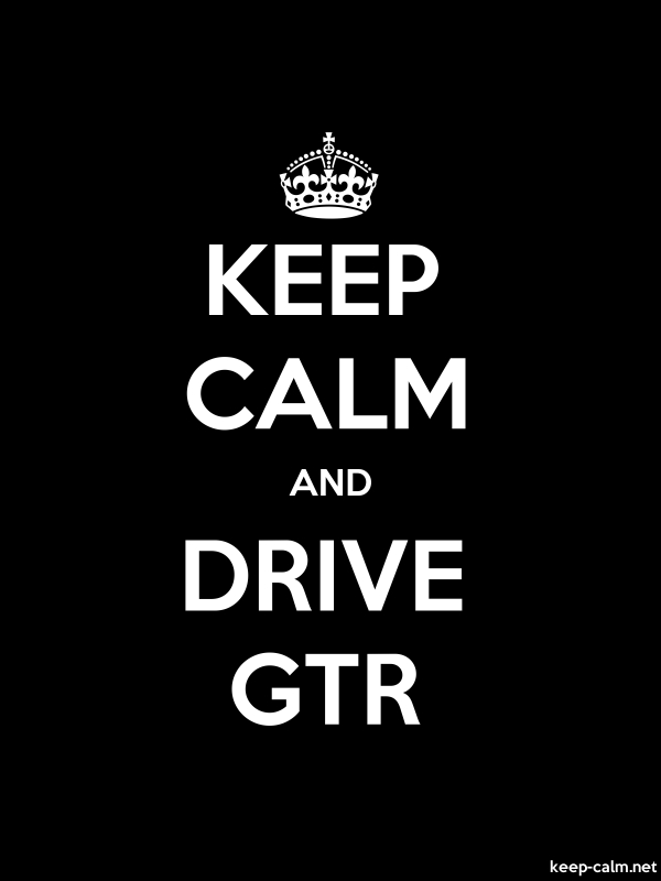 KEEP CALM AND DRIVE GTR - white/black - Default (600x800)