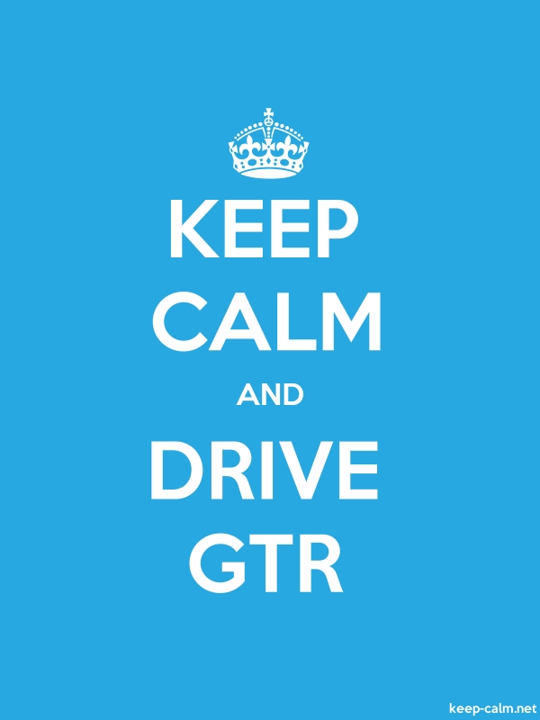 KEEP CALM AND DRIVE GTR - white/blue - Default (600x800)