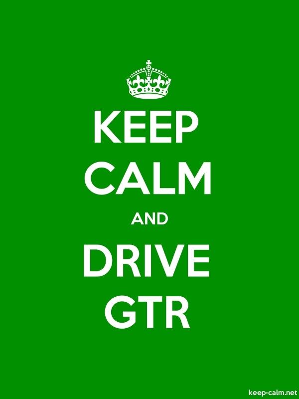 KEEP CALM AND DRIVE GTR - white/green - Default (600x800)