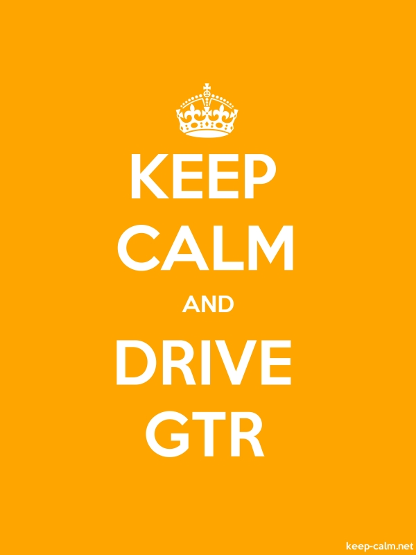 KEEP CALM AND DRIVE GTR - white/orange - Default (600x800)