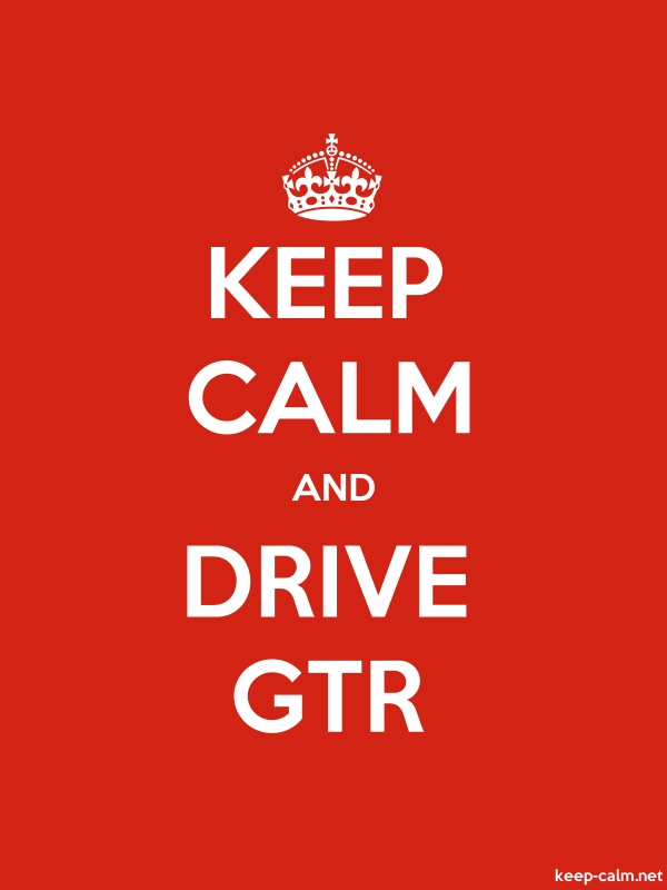 KEEP CALM AND DRIVE GTR - white/red - Default (600x800)
