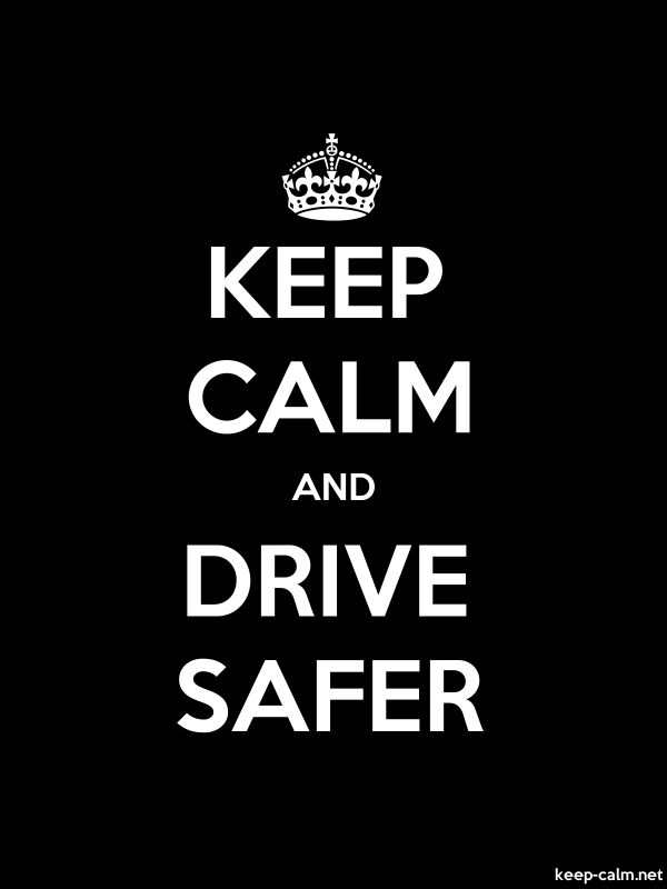 KEEP CALM AND DRIVE SAFER - white/black - Default (600x800)