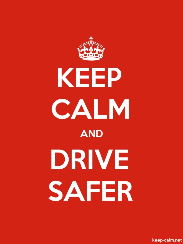 KEEP CALM AND DRIVE SAFER - white/red - Default (600x800)