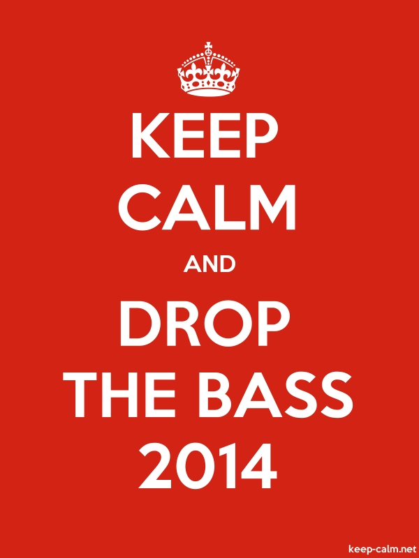 KEEP CALM AND DROP THE BASS 2014 - white/red - Default (600x800)