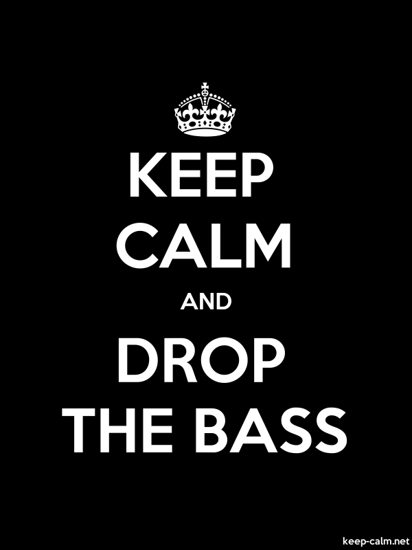 KEEP CALM AND DROP THE BASS - white/black - Default (600x800)