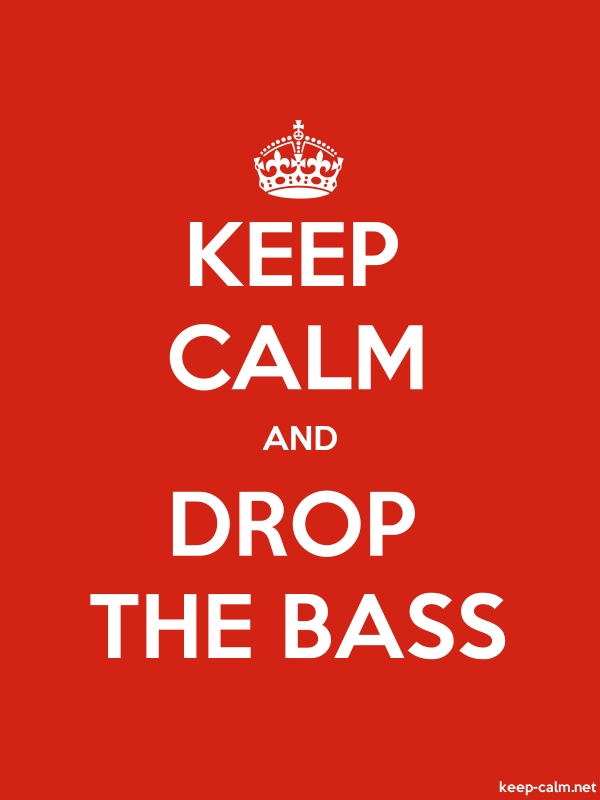 KEEP CALM AND DROP THE BASS - white/red - Default (600x800)