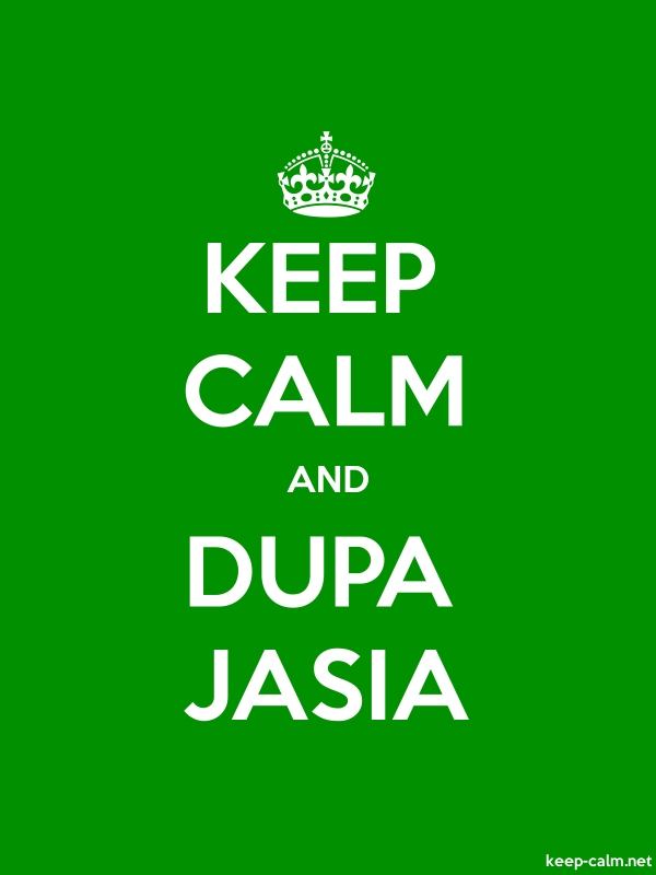 KEEP CALM AND DUPA JASIA - white/green - Default (600x800)