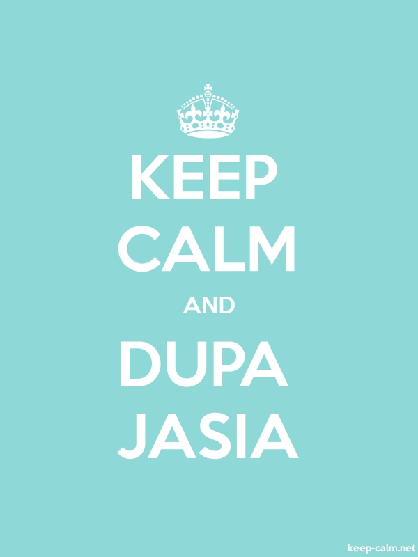 KEEP CALM AND DUPA JASIA - white/lightblue - Default (600x800)