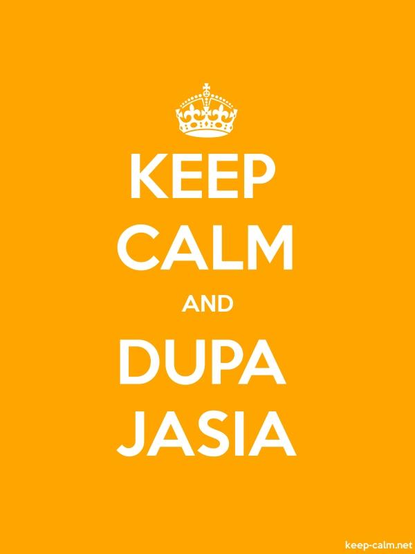 KEEP CALM AND DUPA JASIA - white/orange - Default (600x800)