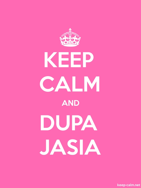KEEP CALM AND DUPA JASIA - white/pink - Default (600x800)