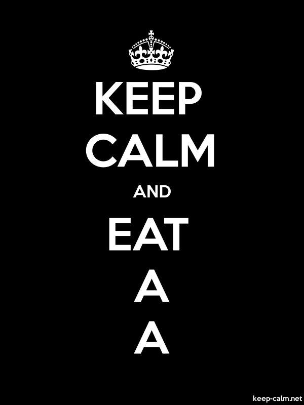KEEP CALM AND EAT A A - white/black - Default (600x800)