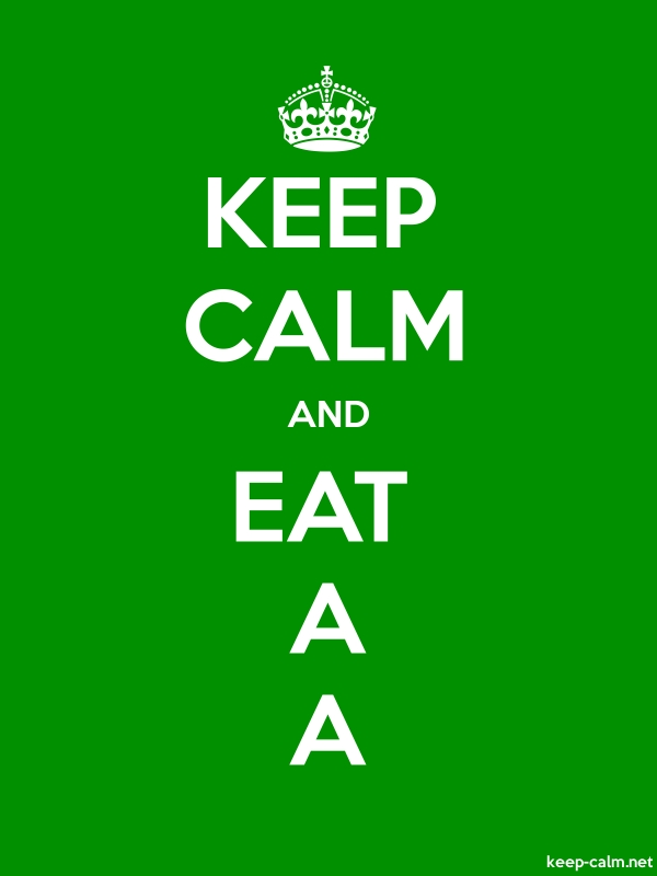 KEEP CALM AND EAT A A - white/green - Default (600x800)