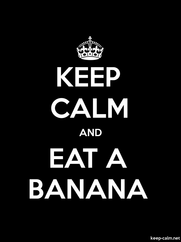 KEEP CALM AND EAT A BANANA - white/black - Default (600x800)