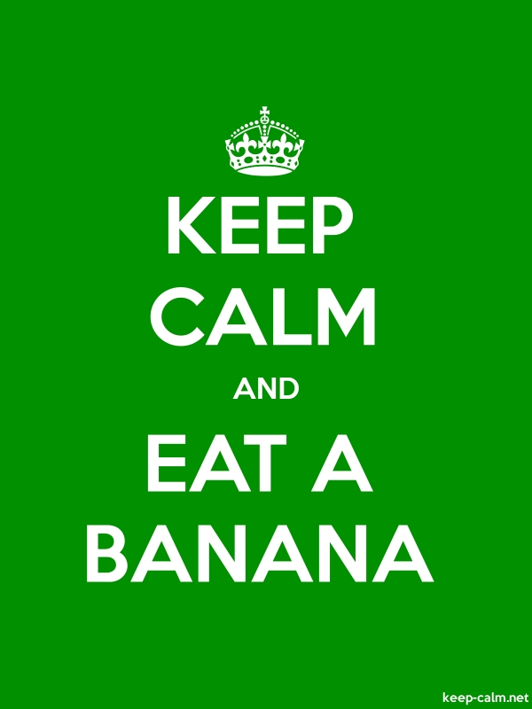 KEEP CALM AND EAT A BANANA - white/green - Default (600x800)