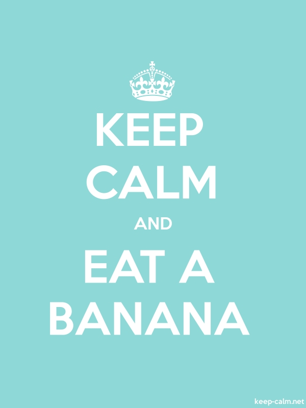 KEEP CALM AND EAT A BANANA - white/lightblue - Default (600x800)