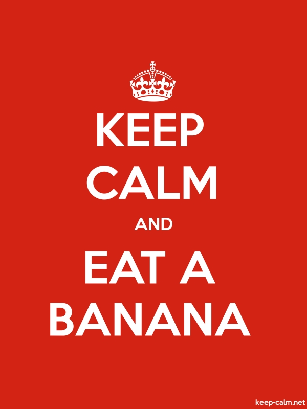 KEEP CALM AND EAT A BANANA - white/red - Default (600x800)