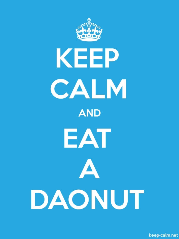 KEEP CALM AND EAT A DAONUT - white/blue - Default (600x800)