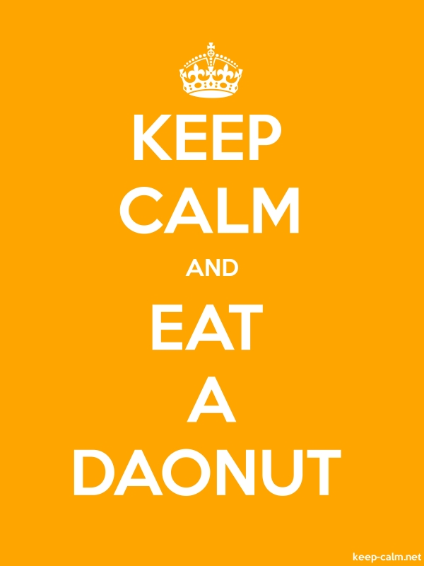 KEEP CALM AND EAT A DAONUT - white/orange - Default (600x800)