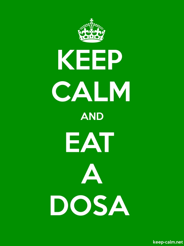 KEEP CALM AND EAT A DOSA - white/green - Default (600x800)
