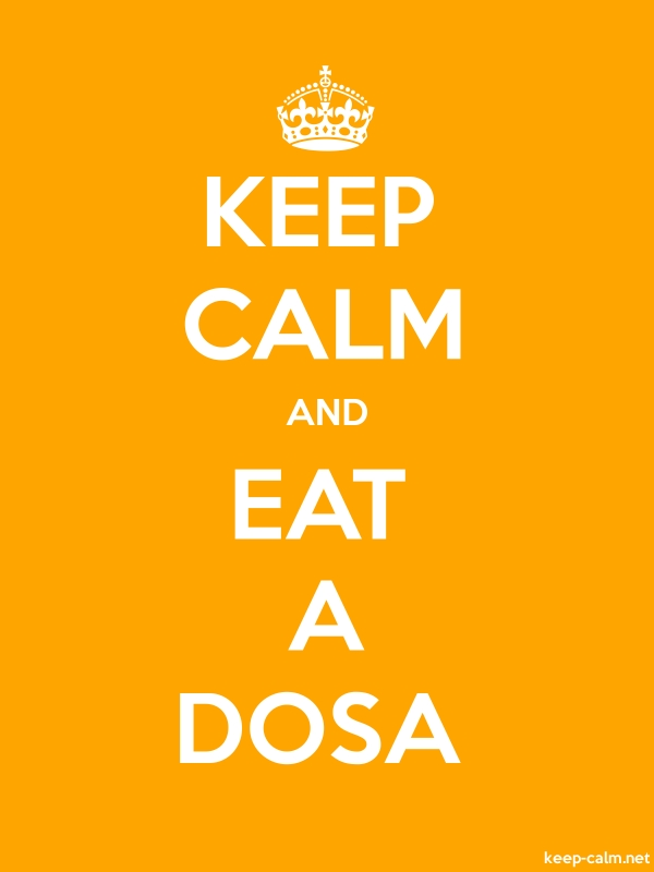 KEEP CALM AND EAT A DOSA - white/orange - Default (600x800)