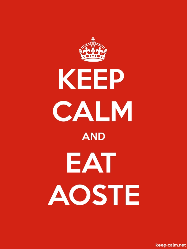 KEEP CALM AND EAT AOSTE - white/red - Default (600x800)