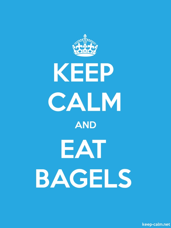KEEP CALM AND EAT BAGELS - white/blue - Default (600x800)