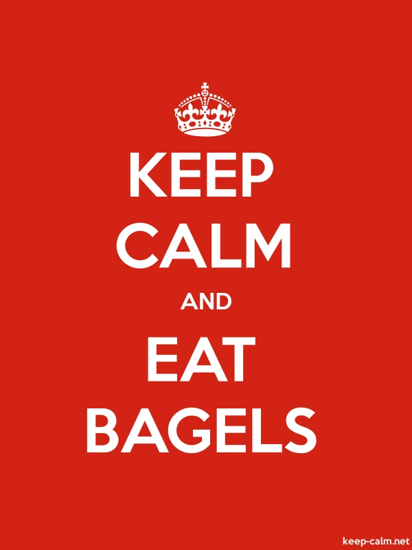KEEP CALM AND EAT BAGELS - white/red - Default (600x800)