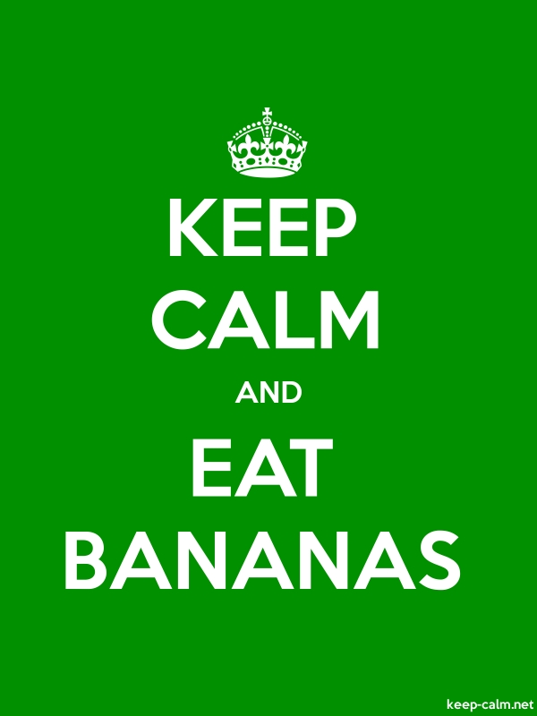 KEEP CALM AND EAT BANANAS - white/green - Default (600x800)