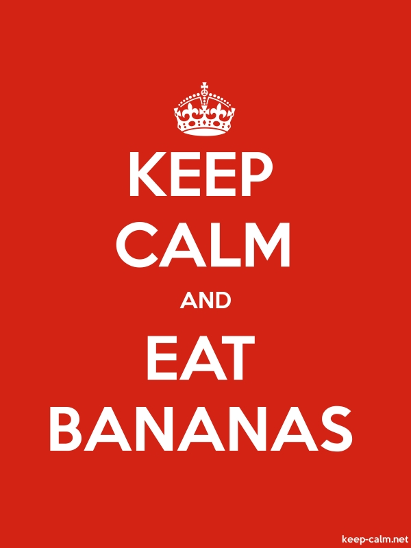 KEEP CALM AND EAT BANANAS - white/red - Default (600x800)