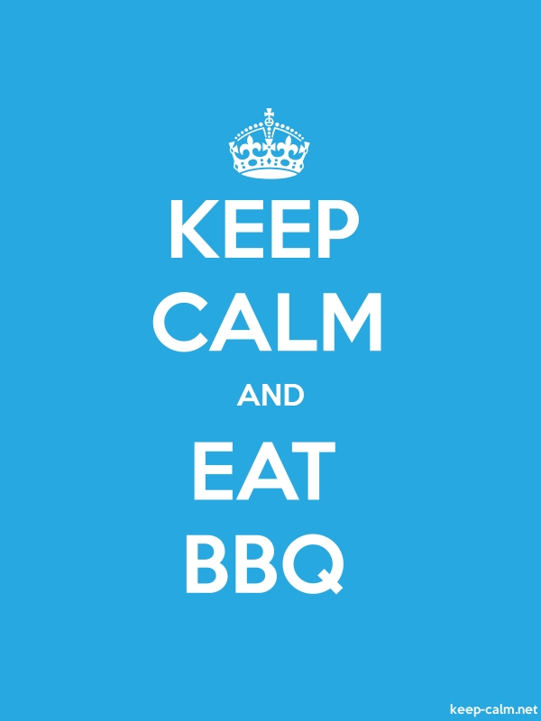 KEEP CALM AND EAT BBQ - white/blue - Default (600x800)
