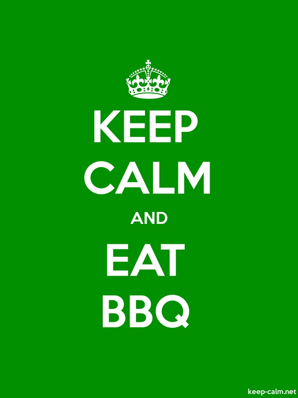 KEEP CALM AND EAT BBQ - white/green - Default (600x800)